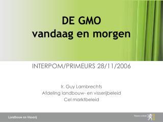 DE GMO  vandaag en morgen