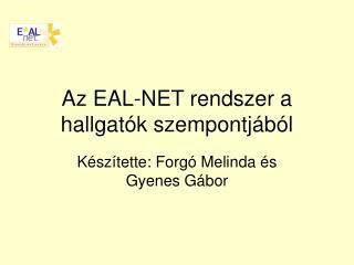 Az EAL-NET rendszer a hallgatók szempontjából
