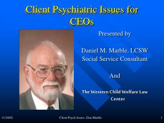 Client Psychiatric Issues for CEOs