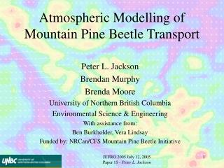 Atmospheric Modelling of Mountain Pine Beetle Transport