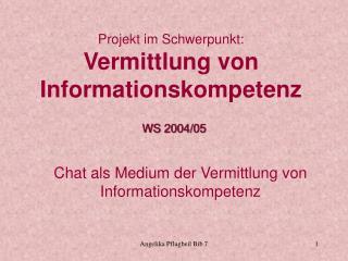 Chat als Medium der Vermittlung von Informationskompetenz