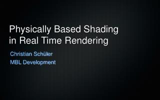 Physically Based Shading in Real Time Rendering