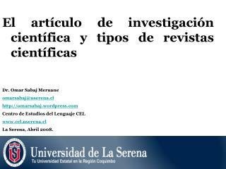 El artículo de investigación científica y tipos de revistas científicas