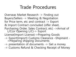 Trade Procedures