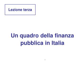 Un quadro della finanza pubblica in Italia