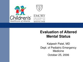 Evaluation of Altered Mental Status