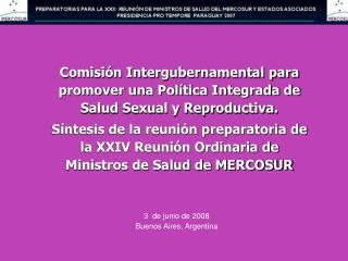Comisión Intergubernamental para promover una Política Integrada de Salud Sexual y Reproductiva.