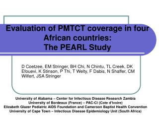 Evaluation of PMTCT coverage in four African countries: The PEARL Study