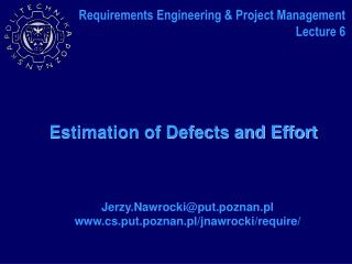 Estimation of Defects and Effort