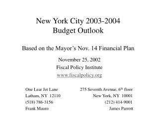 New York City 2003-2004  Budget Outlook Based on the Mayor's Nov. 14 Financial Plan