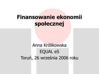 Finansowanie ekonomii społecznej