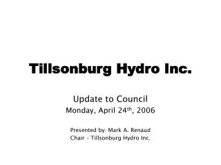 Tillsonburg Hydro Inc.