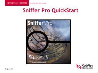 Sniffer Pro QuickStart