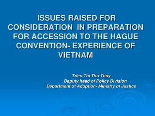 Trieu Thi Thu Thuy        Deputy head of Policy Division