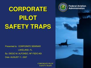 CORPORATE PILOT SAFETY TRAPS