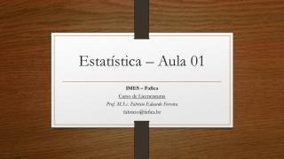 Estatística – Aula 01