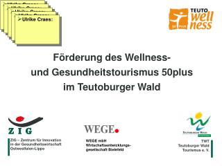 Förderung des Wellness-  und Gesundheitstourismus 50plus  im Teutoburger Wald