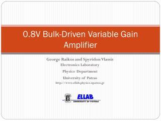 0.8V Bulk-Driven Variable Gain Amplifier