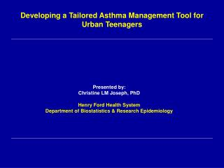 Developing a Tailored Asthma Management Tool for Urban Teenagers