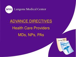 ADVANCE DIRECTIVES Health Care Providers  MDs, NPs, PAs