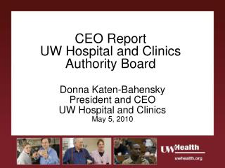 CEO Report  UW Hospital and Clinics Authority Board