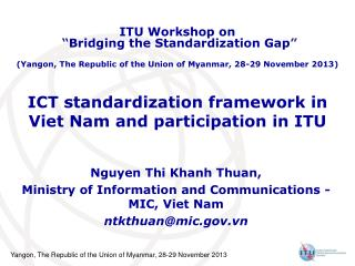 ICT standardization framework in  Viet Nam and participation in ITU