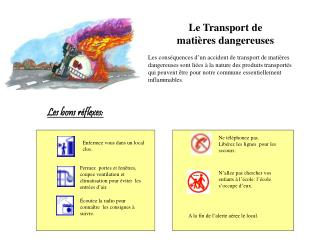 Le Transport de  mati�res dangereuses