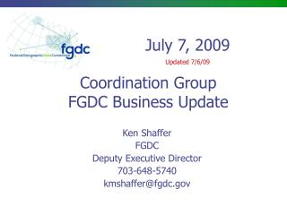 Coordination Group FGDC Business Update