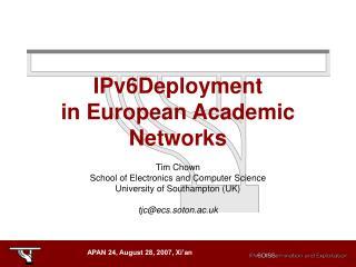 IPv6Deployment in  European Academic Networks