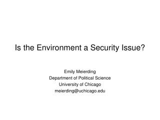 Is the Environment a Security Issue?