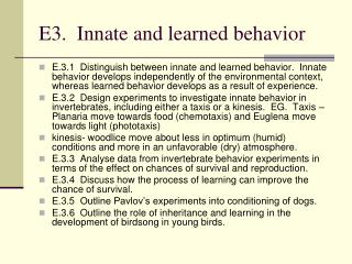 E3.  Innate and learned behavior