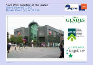 �Let�s Work Together� at The Glades Steve Beverley (CSC) Natalie Owen (Vipre UK Ltd)