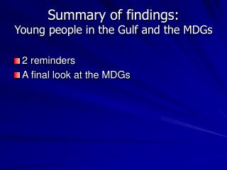Summary of findings: Young people in the Gulf and the MDGs
