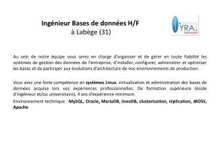 Ingénieur Bases de données H/F  à Labège (31)