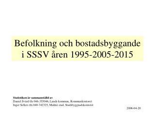 Befolkning och bostadsbyggande i SSSV åren 1995-2005-2015