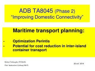 Maritime transport planning: -Optimization Perintis