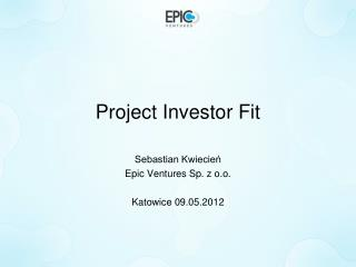 Project Investor Fit