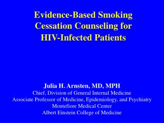 Evidence-Based Smoking  Cessation Counseling for  HIV-Infected Patients