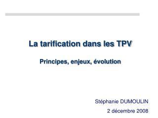 La tarification dans les TPV Principes, enjeux, évolution