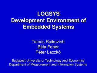 LOGSYS Development Environment of Embedded Systems