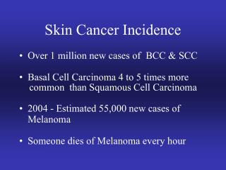 Skin Cancer Incidence