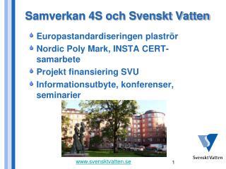 Samverkan 4S och Svenskt Vatten