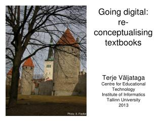 Going digital:  re- conceptualising  textbooks