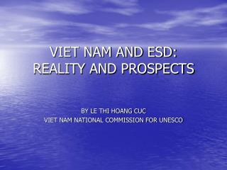 VIET NAM AND ESD: REALITY AND PROSPECTS