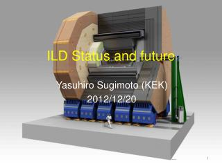 ILD Status and future