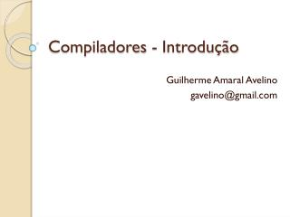 Compiladores - Introdução