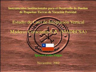 Instrumentos Institucionales para el Desarrollo de Dueños de Pequeñas Tierras de Vocación Forestal