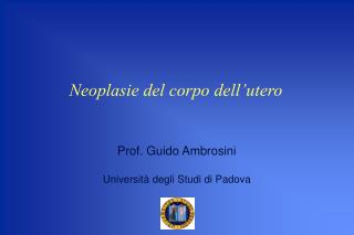 Neoplasie del corpo dell'utero