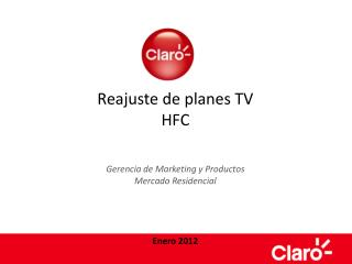 Reajuste de planes TV HFC Gerencia de Marketing y Productos Mercado Residencial