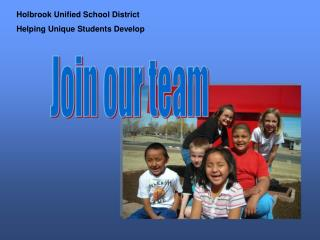 Holbrook Unified School District Helping Unique Students Develop